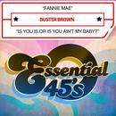 Fannie Mae / Is You Is Or Is You Ain't My Baby? (Digital 45) thumbnail