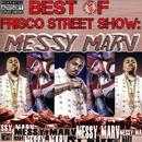 Best of Frisco Street Show: Messy Marv thumbnail