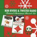 Bob Rivers & Twisted Radio - Twisted Christmas Boxed Set thumbnail
