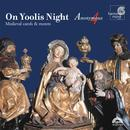 On Yoolis Night - Medieval Carols & Motets thumbnail