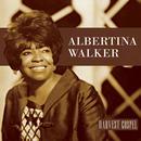 Harvest Collection: Albertina Walker thumbnail