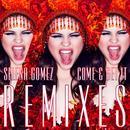 Come & Get It Remixes thumbnail