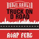 Truck On D Road (Remix) (Single) thumbnail
