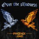 Over The Madness (Single) thumbnail
