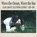 """Wave The Ocean, Wave The Sea: Alan Lomax's """"Southern Journey,"""" 1959–1960 thumbnail"""