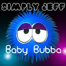 Baby Bubba (Single) thumbnail