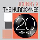 20 Best: Johnny & The Hurricanes thumbnail