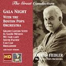 The Great Conductors: Arthur Fiedler – Gala Night With The Boston Pops Orchestra (Remastered 2016) thumbnail