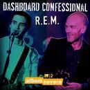 MTV2 Album Covers: Dashboard Confessional & REM thumbnail