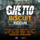 Ghetto Biscuit Riddim thumbnail