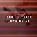 Down On Me (Single) thumbnail