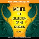 Mehfil ' The Collection Of Hit Ghazals ' Vol -1 thumbnail