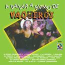 A Bailar A Ritmo De Vaquero's Musical thumbnail