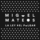 La Ley del Pulgar thumbnail