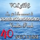 Le Più Belle Canzoni Di Domenico Modugno: 40 Successi thumbnail
