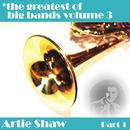 Greatest Of Big Bands Vol 3 - Artie Shaw - Part 1 thumbnail