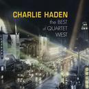 Charlie Haden - The Best Of Quartet West thumbnail