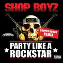 Party Like A Rockstar (Choppa Dunks Remix) (Single) thumbnail