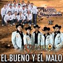 El Bueno Y El Malo (Single) thumbnail