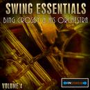Swing Essentials Vol 4 - Bing Crosby And His Orchestra thumbnail