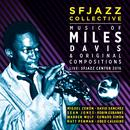 Music Of Miles Davis & Original Compositions Live: SFJazz Center 2016 thumbnail