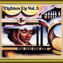 Tighten Up, Vol. 5 thumbnail