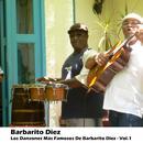 Los Danzones Más Famosos De Barbarito Diez - Vol.1 thumbnail