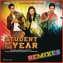 Student Of The Year Remixes thumbnail