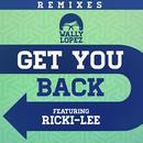 Get you back feat. Ricki-Lee (Remixes) thumbnail