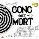 Gong Est Mort, Vive Gong (Live) thumbnail