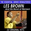 Les Brown and His Band of Renown - 22 Original Hits - The Essential Series thumbnail