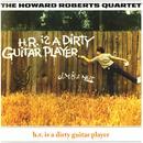H.R. Is A Dirty Guitar Player thumbnail