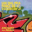 Um dia Pra Não Se Esquecer (feat. Projota) thumbnail