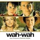 Wah-Wah (Original Soundtrack) thumbnail