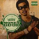 Money Good (Explicit) thumbnail
