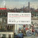 George Frideric Handel: Te Deum & Jubilate - Croft: Ode For The Peace Of Utrecht thumbnail