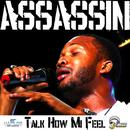 Talk How Mi Feel (Single) thumbnail