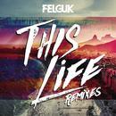 This Life (Remixes) thumbnail