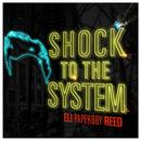 Shock To The System (Single) thumbnail