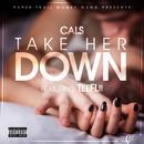 Take Her Down (feat. TeeFlii) - Single thumbnail