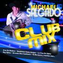Michael Salgado Club Mix thumbnail