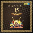 El Legado Continúa - 15 Años thumbnail