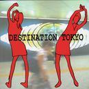 Destination Tokyo (Bonus Track) thumbnail