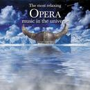 The Most Relaxing Opera Music In The Universe thumbnail