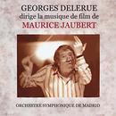 Georges Delerue dirige la musique de film de Maurice Jaubert thumbnail