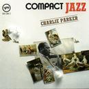 Compact Jazz: Charlie Parker thumbnail