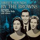 Sweet Sounds By The Browns thumbnail