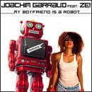 My Boyfriend Is A Robot (Remixes) thumbnail