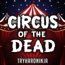 Circus Of The Dead thumbnail
