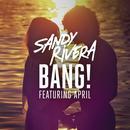 BANG! (Remixes) thumbnail